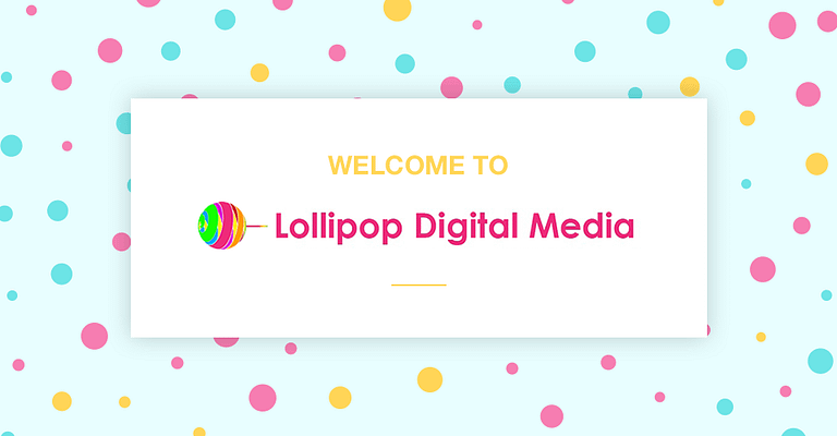 Welcome to Lollipop Digital