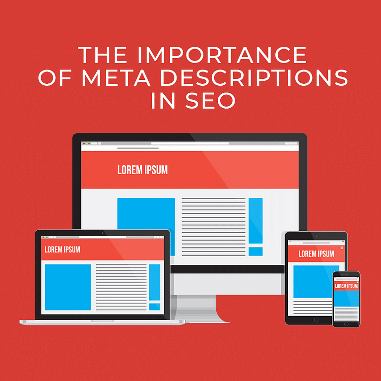 The Importance of Meta Descriptions in SEO