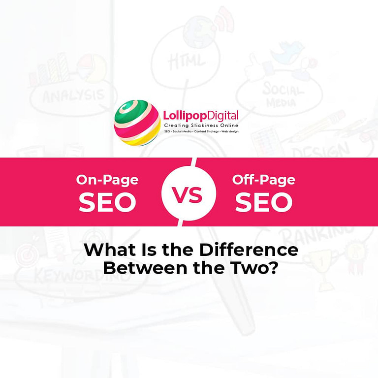 On-Page SEO vs. Off-Page SEO