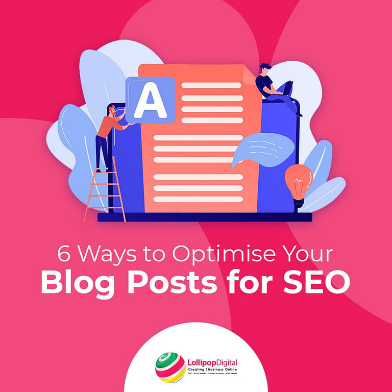 6 Ways to Optimise Your Blog Posts for SEO